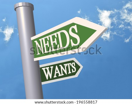 needs wants sign - directions - stock photo