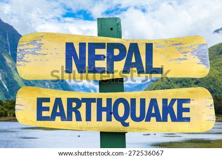 Nepal Earthquake sign with mountains background - stock photo