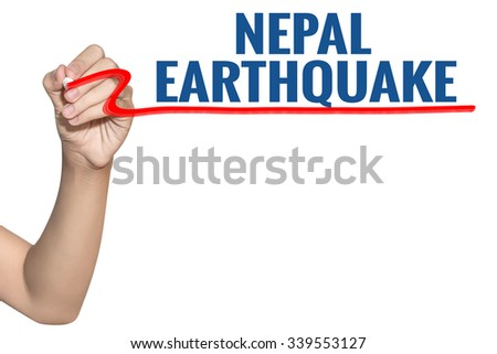 Nepal Earthquake word write on white background by woman hand holding highlighter pen - stock photo