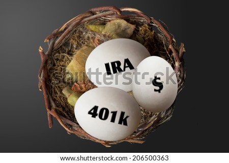 Nest eggs of 401K,IRA and dollars. - stock photo