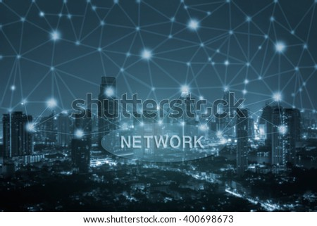 network with blue tone city scape and network connection concept  - stock photo