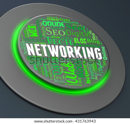Networking Button Representing Global Communications And Networked 3d Rendering - stock photo