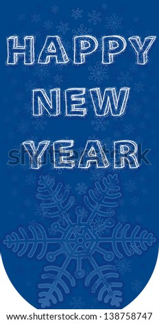 New blue tab. Wishing a happy new year. Author font. raster version - stock photo