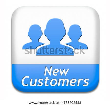 new customers attract buyers blue button or sign  increase traffic by product marketing service and promotion study customer base and profile - stock photo