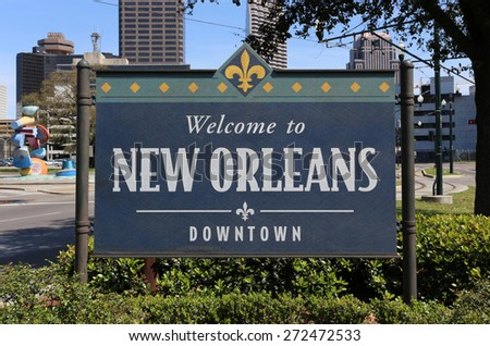 NEW ORLEANS - MARCH 28: A welcome sign near downtown New Orleans, Louisiana on March 28, 2015. Located on the banks of the Mississippi River, New Orleans is the largest city in Louisiana. - stock photo