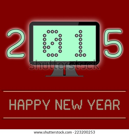 New Year 2015 Digital Age - An illustration of the New Year 2015 as a digital age year. The 0 and 1 of year 2015 shown as binary numbers on a computer screen. Vector version also in portfolio. - stock photo