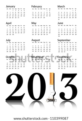 New Year resolution Quit Smoking Calendar with the 1 in 2013 being replaced by a stubbed out cigarette. Also available in vector format. - stock photo
