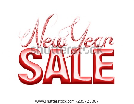 New Year Sale 3d text Design in Glossy red on white background - stock photo