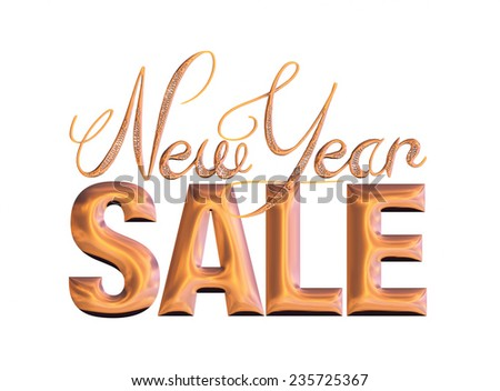 New Year Sale 3d text Design in orange metallic on white background - stock photo