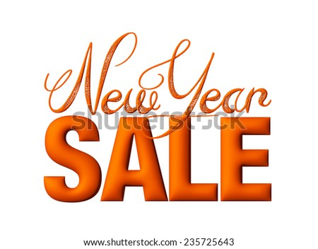New Year Sale 3d text Design in reddish brown on white background - stock photo
