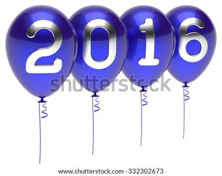 New Years Eve 2016 balloons wintertime party decoration winter celebration Christmas adornment blue white. Future planning calendar date greeting card banner advertisement. 3d render isolated - stock photo