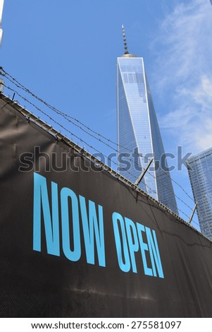 New York City, USA - May 3, 2015: Sign near the newly opened World Trade Center Tower One at Ground Zero in New York City.  - stock photo