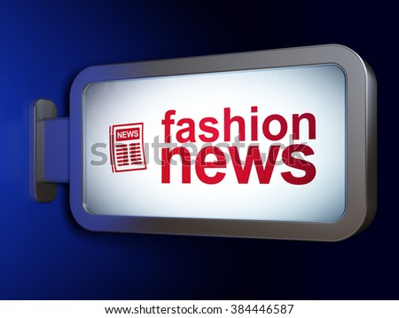 News concept: Fashion News and Newspaper on billboard background - stock photo