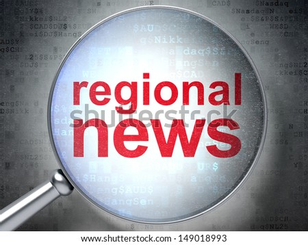 News concept: magnifying optical glass with words Regional News on digital background, 3d render - stock photo