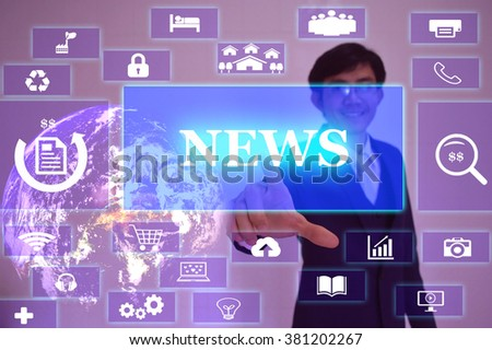 NEWS concept  presented by  businessman touching on  virtual  screen ,image element furnished by NASA - stock photo