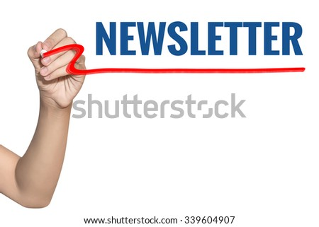 Newsletter word write on white background by woman hand holding highlighter pen - stock photo