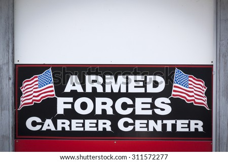 NEWTON, NJ-JUL 2015: Close Up of the Armed Forces Career Center sign outside the military recruitment station for the Army, Navy, and Air Force in Newton, NJ. - stock photo