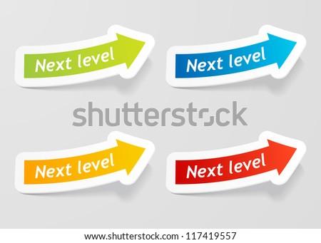 Next level message on arrow stickers set. Check my portfolio for vector version. - stock photo