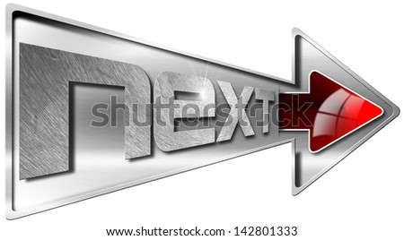 Next - Red and Metal Arrow / Metallic arrow with red arrow and written Next - stock photo
