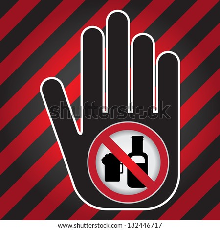 No Alcohol Prohibited Sign Present By Hand With No Beer Sign Inside in Caution Zone Dark and Red Background - stock photo