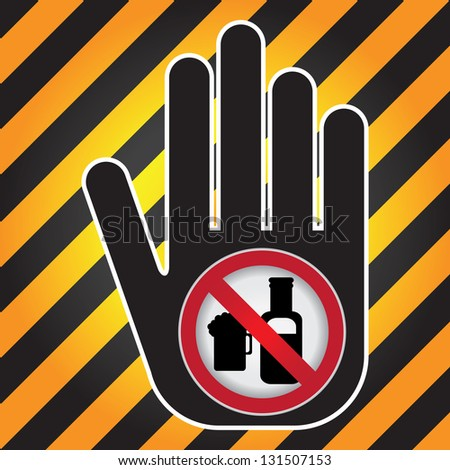 No Alcohol Prohibited Sign Present By Hand With No Beer Sign Inside in Caution Zone Dark and Yellow Background - stock photo
