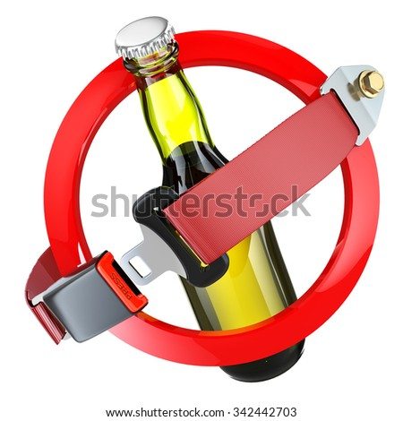 No alcohol sign concept. Bottle of beer and safety belt isolated on white. 3d - stock photo