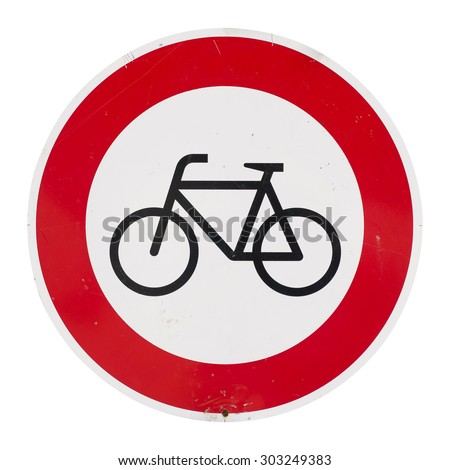 No bicycles forbidden sign or not allowed. Real scratched dirty traffic sign isolated on white background - stock photo