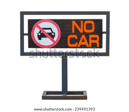 No cars allowed sign, Not parking in area. - stock photo