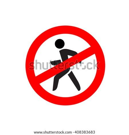 No entry symbol. Stop no walking pedestrian warning sign. No move left. - stock photo