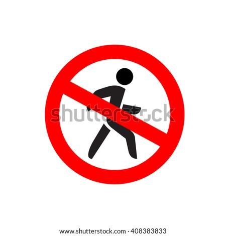 No entry symbol. Stop no walking pedestrian warning sign. No move right. - stock photo