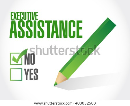 no executive assistance approval sign concept illustration design graphic - stock photo