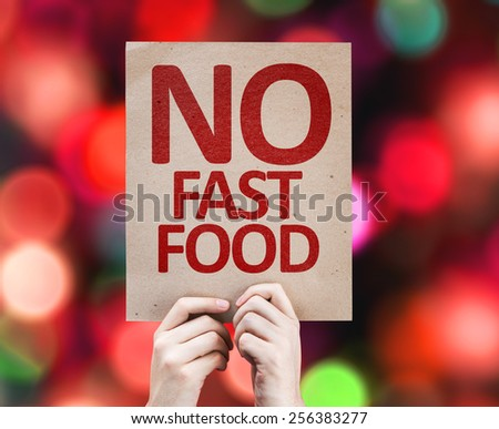 No Fast Food card with colorful background with defocused lights - stock photo