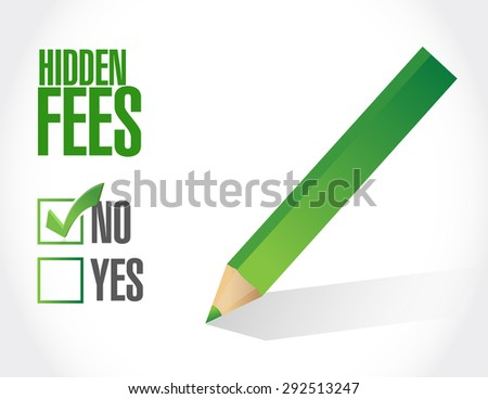 no hidden fees check sign concept illustration design graphic - stock photo