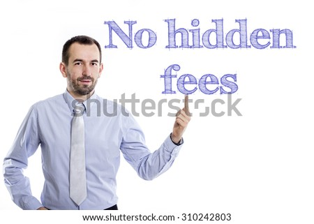 No hidden fees - Young businessman with small beard pointing up in blue shirt - stock photo