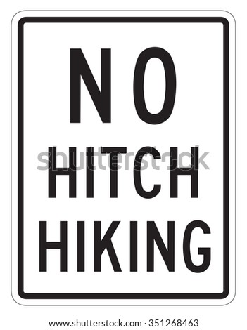 No Hitch Hiking Sign isolated on a white background - stock photo