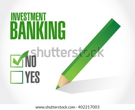 no investment banking approval sign concept illustration design graphic - stock photo