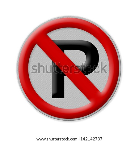 No parking sign on white background , Part of a series. - stock photo