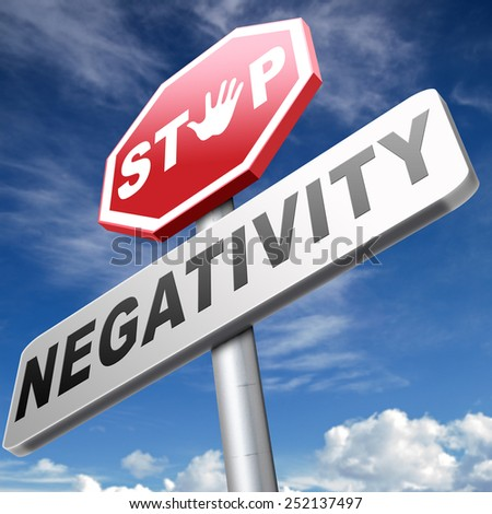 no pessimism stop negativity think positive stop pessimistic thoughts dont think negative but positive and optimistic thinking makes you happy - stock photo