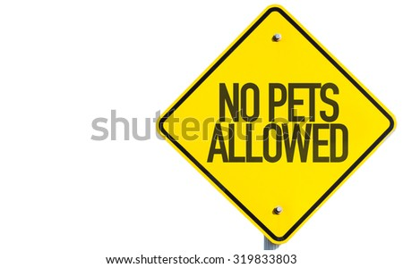 No Pets Allowed sign isolated on white background - stock photo