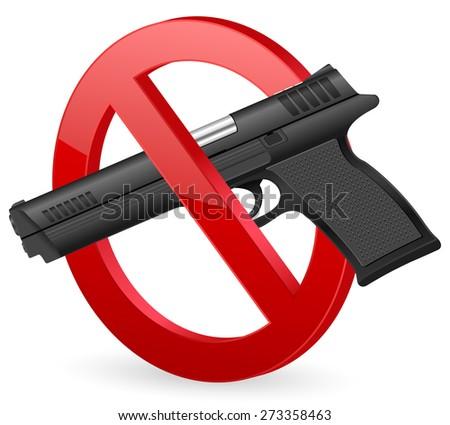 no pistol sign illustration. - stock photo