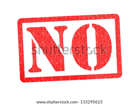 NO rubber stamp over a white background. - stock photo