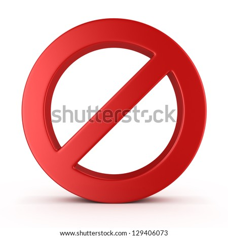 No Sign , isolated on white background - stock photo