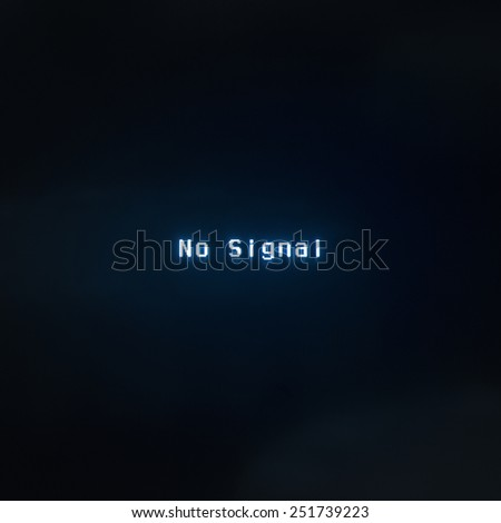 no signal message on screen - stock photo