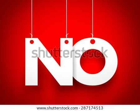 No - text hanging on the ropes - stock photo