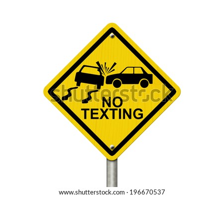 No Texting While Driving Sign, Yellow warning sign with words No Texting and accident icon isolated on white - stock photo