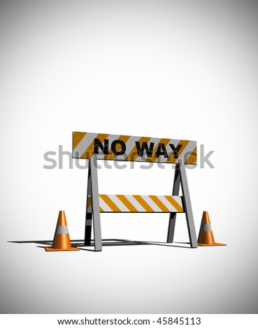 no way! - construction and caution sign - 3d illustration - stock photo