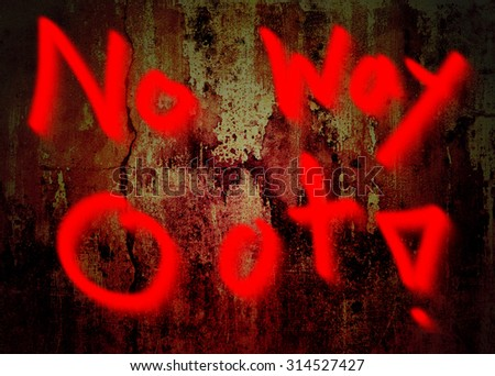No Way Out hand word drawing on grunge background - stock photo