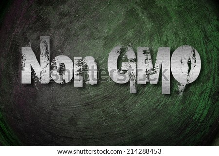 Non GMO Concept text on background - stock photo