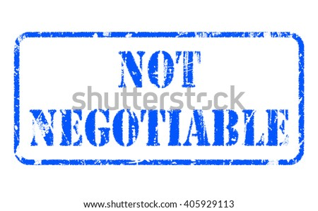 NOT NEGOTIABLE rubber blue stamp text on white background - stock photo