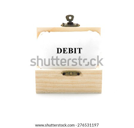 "Note with word ""DEBIT"" in wooden chest isolated on white background - stock photo"